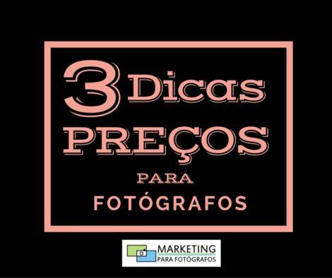 3 DICAS DE PREÇOS PARA FOTOGRAFOS