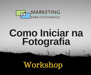 Workshop Como Iniciar na Fotografia